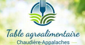 Table agroalimentaire Chaudières Appalaches